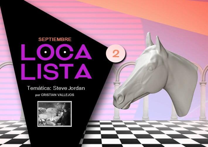 LOCA LISTA #2 – Steve Jordan