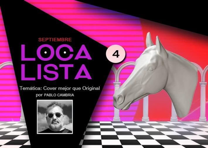 LOCA LISTA # 4 Cover mejor que original