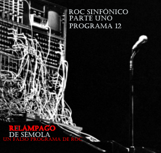 RELÁMPAGO DE SÉMOLA #12
