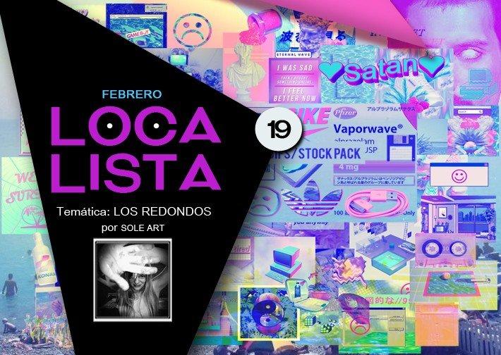 LOCA LISTA #19 LOS REDONDOS