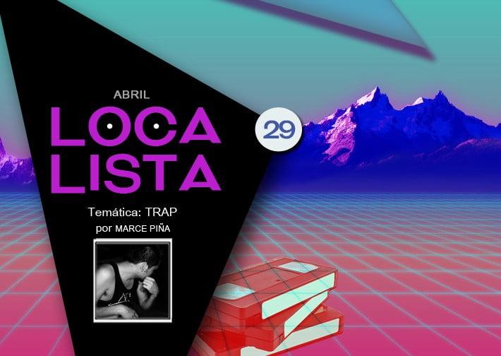 LOCA LISTA #29