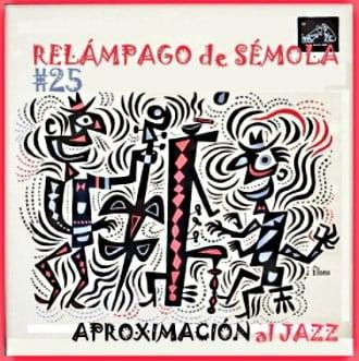 RdS nro. 25 – Aproximación al jazz