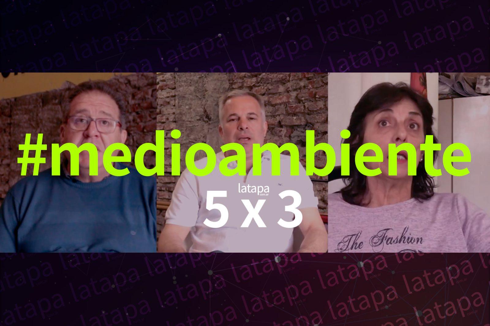 ENTREVISTAS LTA 5X3-MEDIOAMBIENTE