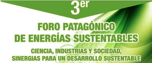 El Tercer Foro Patagónico de Energías Sustentables elaboró sus conclusiones de cara al 2021