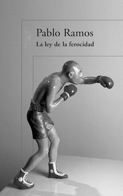 «La ley de la ferocidad» de Pablo Ramos