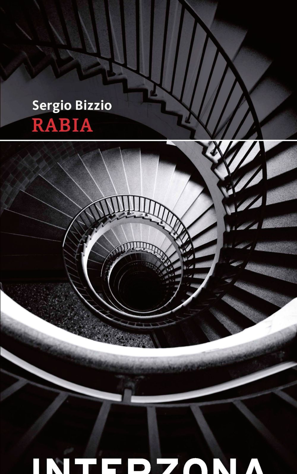 """Rabia"" de Sergio Bizzio"