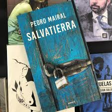 Libro: «Salvatierra»                      de Pedro Mairal