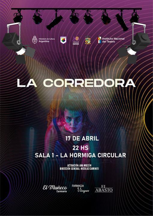 «LA CORREDORA», este sábado en La Hormiga Circular