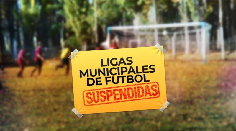Se suspenden las Ligas Municipales de Fútbol