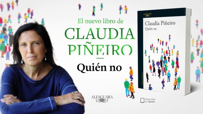 """Libro: """"Quién no"""" de Claudia Piñeiro"""