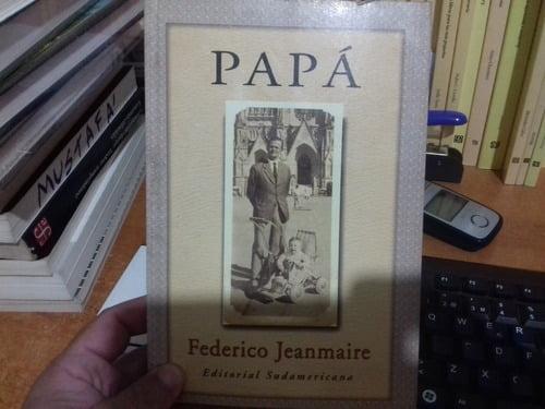 """Libro: """"Papá"""" de Federico Jeanmaire"""